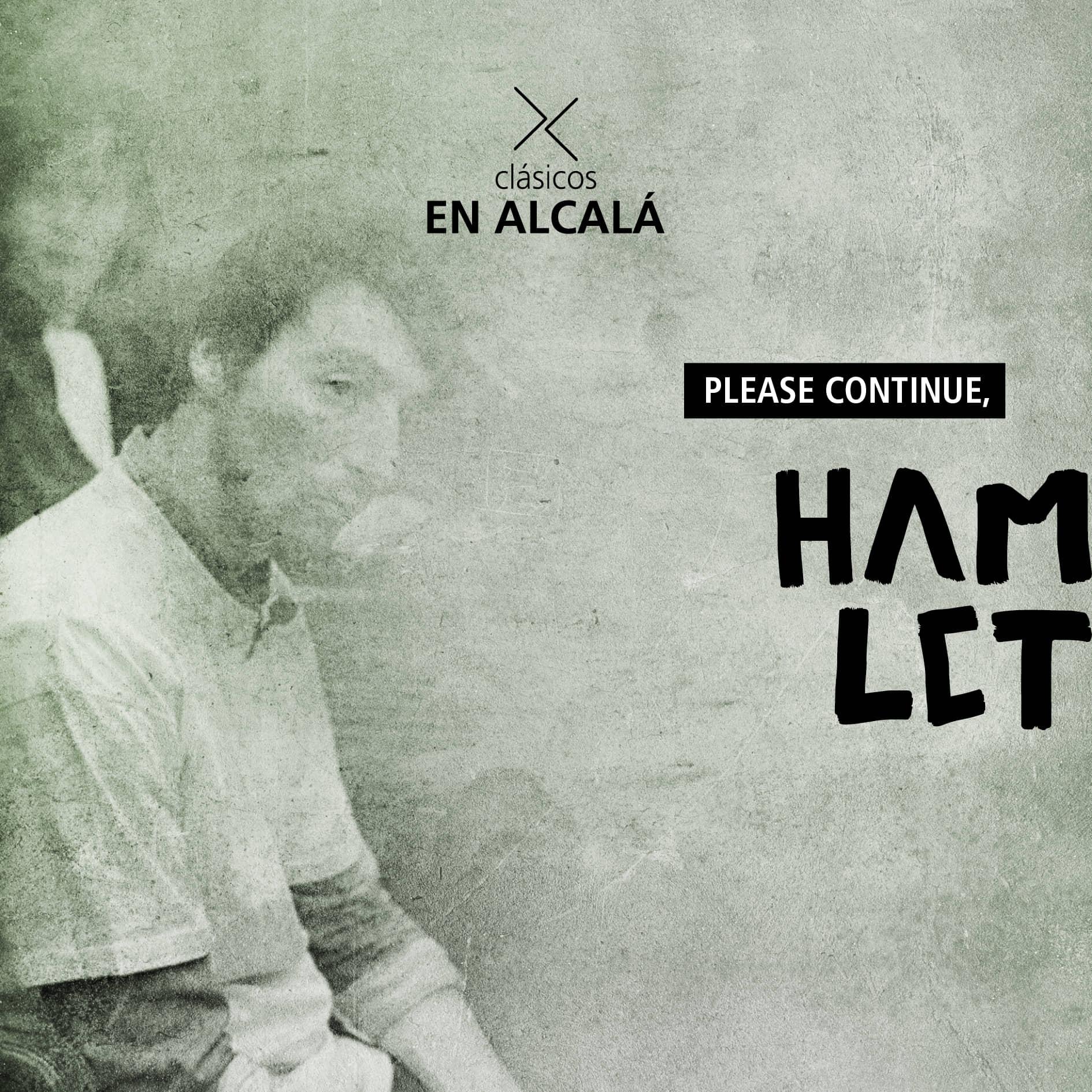 PLEASE CONTINUE, HAMLET