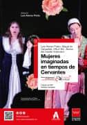 Mujeres imaginadas en tiempos de Cervantes. Cartel.